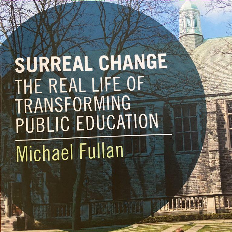 Fullan's seminal ideas on educational change